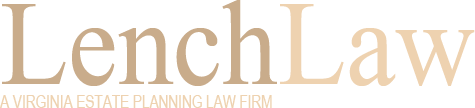 Lench Law - A Virginia Estate Planning Law Firm